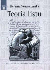 Stefania Skwarczyńska. Teoria listu - okładka książki