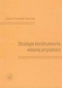 Strategie konstruowania własnej przyszłości - okładka książki