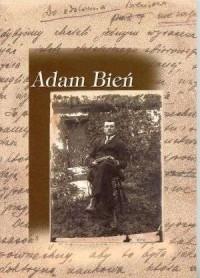 Adam Bień. Materiały z sesji popularnonaukowej - okładka książki