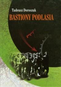 Bastiony Podlasia. Konspiracyjny - okładka książki