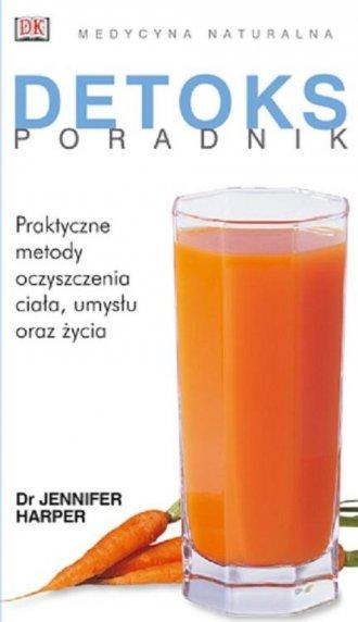 Detoks. Poradnik. Medycyna naturalna - okładka książki