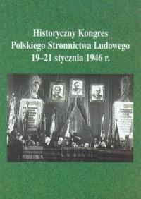 Historyczny Kongres Polskiego Stronnictwa - okładka książki