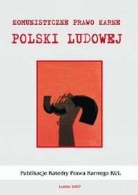 Komunistyczne prawo karne Polski Ludowej - okładka książki