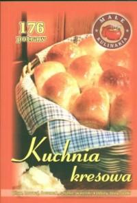 Kuchnia kresowa. 176 potraw - okładka książki