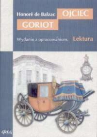 Ojciec Goriot. Lektura. Wydanie - okładka podręcznika