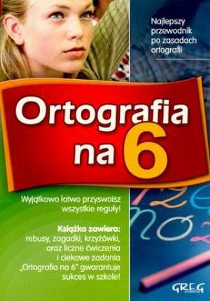 Ortografia na 6. Przewodnik po - okładka podręcznika