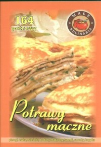 Potrawy mączne. 164 potrawy - okładka książki