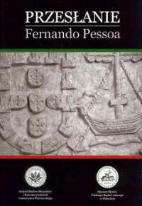 Przesłanie - Fernando Pessoa - okładka książki