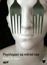 Psychopaci są wśród nas - Robert - okładka książki