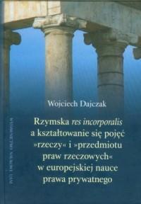 Rzymska res incorporate a kształtowanie - okładka książki