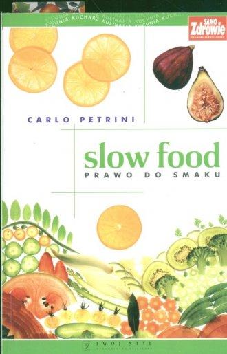 Slow food prawo do smaku - okładka książki