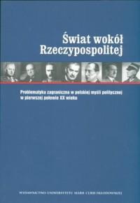 Świat wokół Rzeczypospolitej. Problematyka - okładka książki