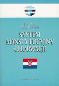 System konstytucyjny Chorwacji. - okładka książki