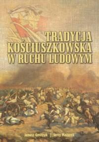 Tradycja kościuszkowska w ruchu - okładka książki