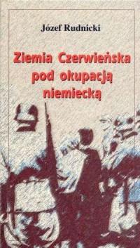 Ziemia Czerwieńska pod okupacją - okładka książki