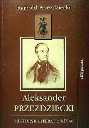 Aleksander Przezdziecki historyk - okładka książki