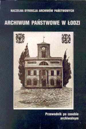 Archiwum Państwowe w Łodzi - okładka książki