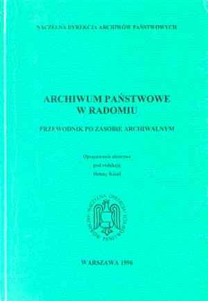 Archiwum Państwowe w Radomiu. Przewodnik - okładka książki