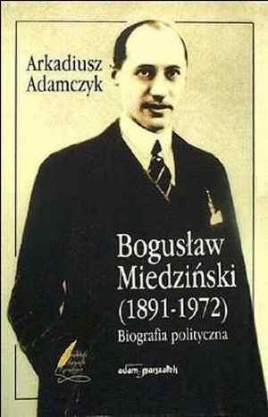 Bogusław Miedziński (1891-1972). - okładka książki