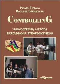 Controlling - nowoczesną metodą zarządzania strategicznego - okładka książki