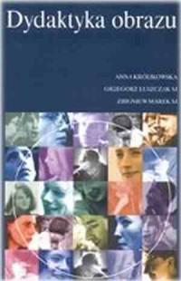 Dydaktyka obrazu. Podręcznik metodyczny - okładka książki