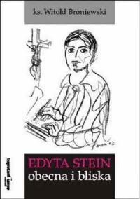 Edyta Stein obecna i bliska - okładka książki