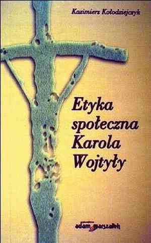 Etyka społeczna Karola Wojtyły - okładka książki
