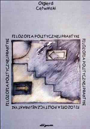 Filozofia politycznej praktyki - okładka książki