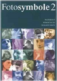 Fotosymbole 2. Materiały pomocnicze do katechezy - okładka książki