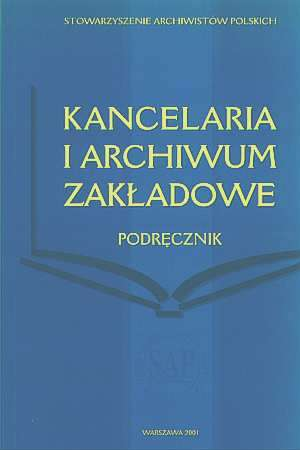 Kancelaria i archiwum zakładowe. - okładka książki