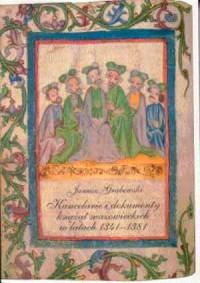 Kancelarie i dokumenty książąt mazowieckich w latach 1341-1381 - okładka książki