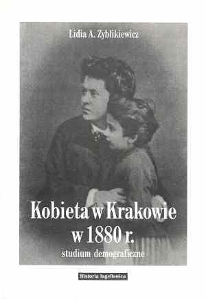 Kobieta w Krakowie w 1880 r. w - okładka książki