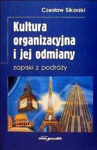 Kultura organizacyjna i jej odmiany. Zapiski z podróży - okładka książki