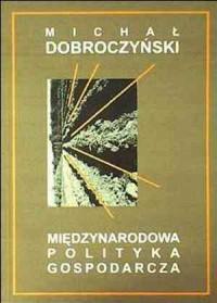 Międzynarodowa polityka gospodarcza - okładka książki