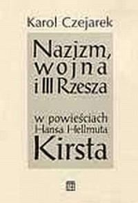 Nazizm, wojna i III Rzesza w powieściach - okładka książki