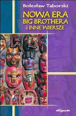 Nowa era Big Brothera i inne wiersze - okładka książki