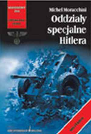 Oddziały specjalne hitlera - okładka książki