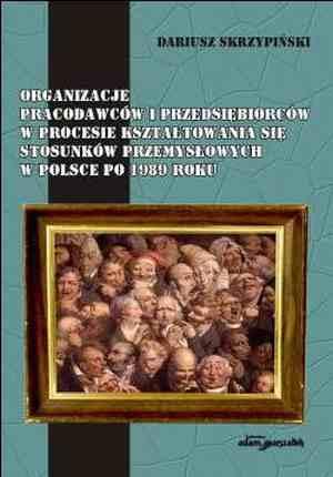 Organizacje pracodawców i przedsiębiorców - okładka książki