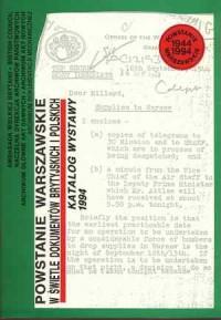 Powstanie Warszawskie w świetle dokumentów brytyjskich i polskich. Katalog wystawy - okładka książki