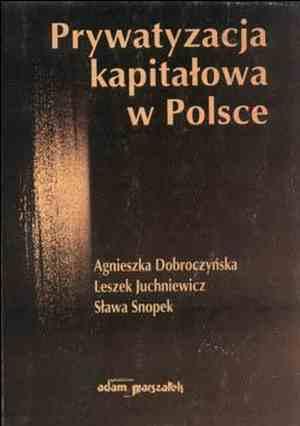 Prywatyzacja kapitałowa w Polsce - okładka książki
