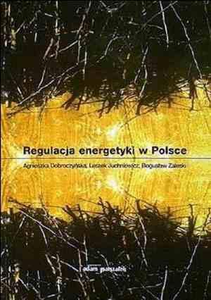 Regulacja energetyki w Polsce - okładka książki