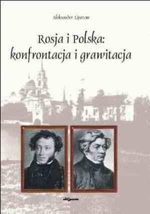 Rosja i Polska: konfrontacja i - okładka książki