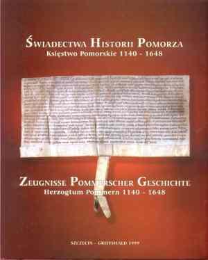 Świadectwa historii Pomorza. Księstwo - okładka książki