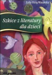 Szkice z literatury dla dzieci - okładka książki