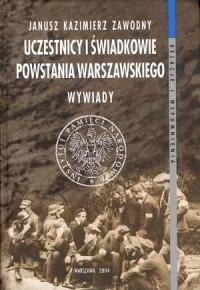 Uczestnicy i świadkowie Powstania Warszawskiego. Wywiady - okładka książki