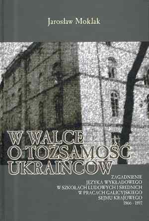 W walce o tożsamość Ukraińców - okładka książki