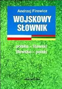 Wojskowy słownik polsko-litewski, litewsko-polski - okładka książki