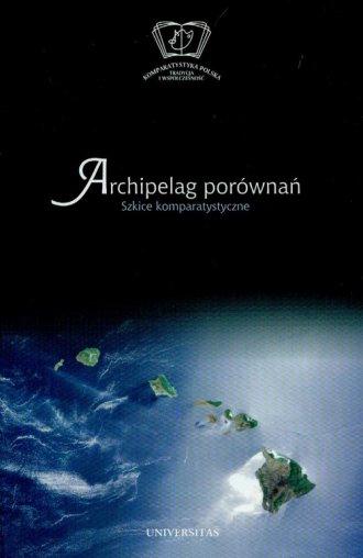 Archipelag porównań. Szkice komparatystyczne - okładka książki