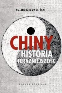 Chiny. Historia, teraźniejszość - okładka książki