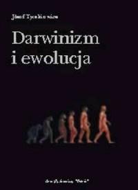 Darwinizm i ewolucja - Józef Tyszkiewicz - okładka książki